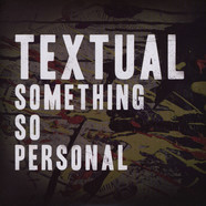Textual - Something So Personal