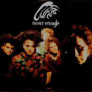 Cure, The - Never Enough