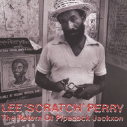 Lee Perry - The Return Of Pipecock Jackxon