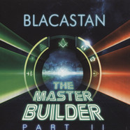 Blacastan - The Master Builder Part 2