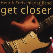 Henrik Freischlader Band - Get Closer