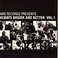 V.A. - Always Bigger And Better Vol. 1