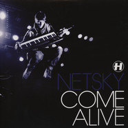 Netsky - Come Alive