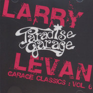 Larry Levan - Garage Classics Volume 6
