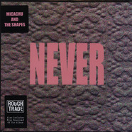 Micachu & The Shapes - Never