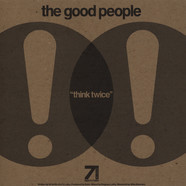 Good People, The - Think Twice / The Theory Feat. Spectac