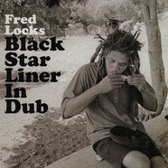 Fred Locks - Black Star Liner In Dub
