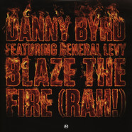 Danny Byrd - Blaze The Fire (Rah!) feat. General Levy