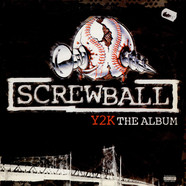 Screwball - Y2K the album