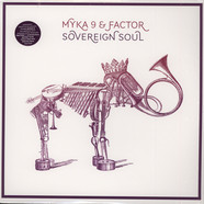 Myka 9 & Factor - Sovereign Soul