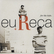 Eu.Reca - For The Kids