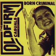 Old Firm Casuals - Born Criminal