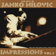 Janko Nilovic - Impressions Volume 1 - The Best Of Janko Nilovic