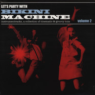 Bikini Machine - Let's Party With Bikini Machine Volume 2