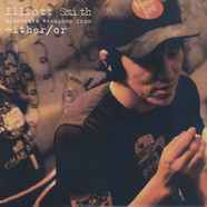 Elliott Smith - Alternate Versions from Either / Or