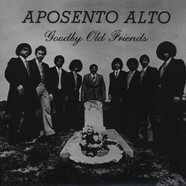 Aposento Alto - Goodbye Old Friends