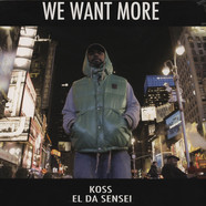 Koss & El Da Sensei - Part 2: We Want More EP