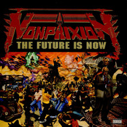 Non Phixion - The Future Is Now