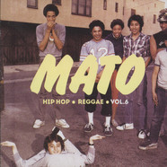Mato - Hip Hop Reggae Series Volume 6