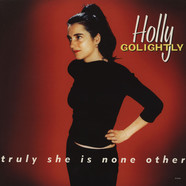 Holly Golightly - Truly She Is None Other Expanded Edition