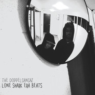 Doppelgangaz, The - Lone Shark Era Beats White Vinyl Edition