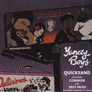 Yancey Boys - Quicksand Feat. Common & Dezi Paige