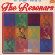 Resonars - Greatest Songs Of The Resonars