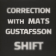 Correction with Mats Gustafsson - Shift
