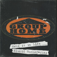 Group Home - Make It In Life feat. Agallah