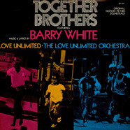 Barry White / Love Unlimited / Love Unlimited Orchestra - OST Together Brothers