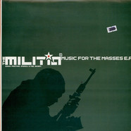 Militia - Music For The Masses EP