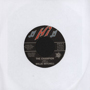 Willie Mitchell / Bill Black's Combo  - The Champion / Little Queenie