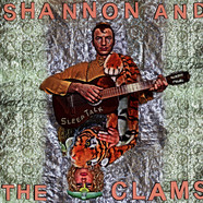 Shannon And The The Clams - Sleep Talk