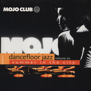 Mojo Club presents - Dancefloor Jazz Volume 6