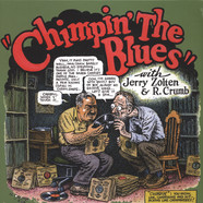 Robert Crumb & Jerry Zolten - Chimpin The Blues