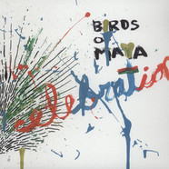 Birds Of Maya - Celebration