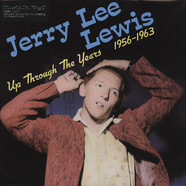 Jerry Lee Lewis - Up Through The Years 1956-1963