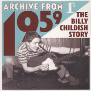 Billy Childish - Archive From 1959: The Billy Childish Story