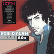 V.A. - A Tribute To Bob Dylan In The 80s: Volume 1