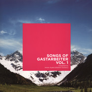 V.A. - Songs Of Gastarbeiter Volume 1