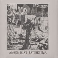 V.A. - Angel Dust Psychedelia 1968-1972