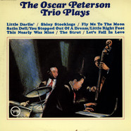 Oscar Peterson Trio, The - The Oscar Peterson Trio Plays