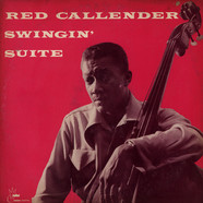 Red Callender With Buddy Collette - Swingin' Suite