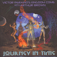 Victor Peraino's Kingdom Come With Arthur Brown - Journey In Time
