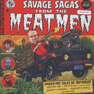 Meatmen - Savage Sagas From The Meatmen
