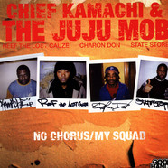 Chief Kamachi & The Juju Mob - No Chorus