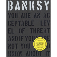 Banksy - You Are An Acceptable Level Of Threat And If You Were Not You Would Know About It Level Of Threat… Expanded Edition