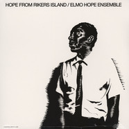 Elmo Hope Ensemble - Hope From Rikers Island