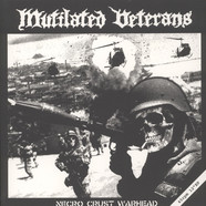Mutilated Veterans - Necro Crust Warhead