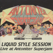 Liquid Style Session - Live At Antoniter Superjam 1999